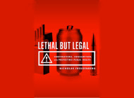 Lethal But Legal: Corporations, Consumption and Protecting Public Health