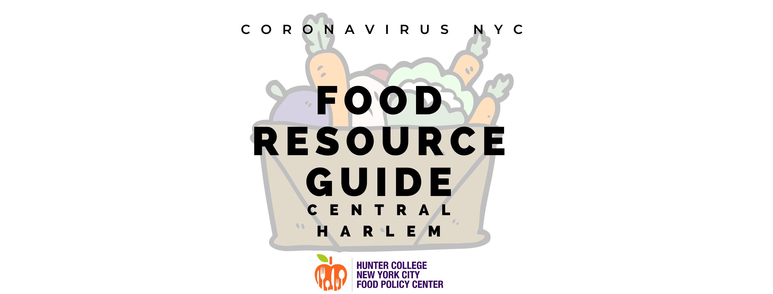 Coronavirus Nyc Food Resource Guide Central Harlem Nyc Food Policy Centernyc Food Policy Center