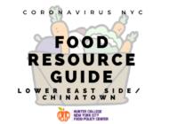 Coronavirus NYC Food Resource Guide: Lower East Side/Chinatown
